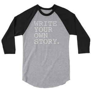 Write Your Own Story Raglan Tee