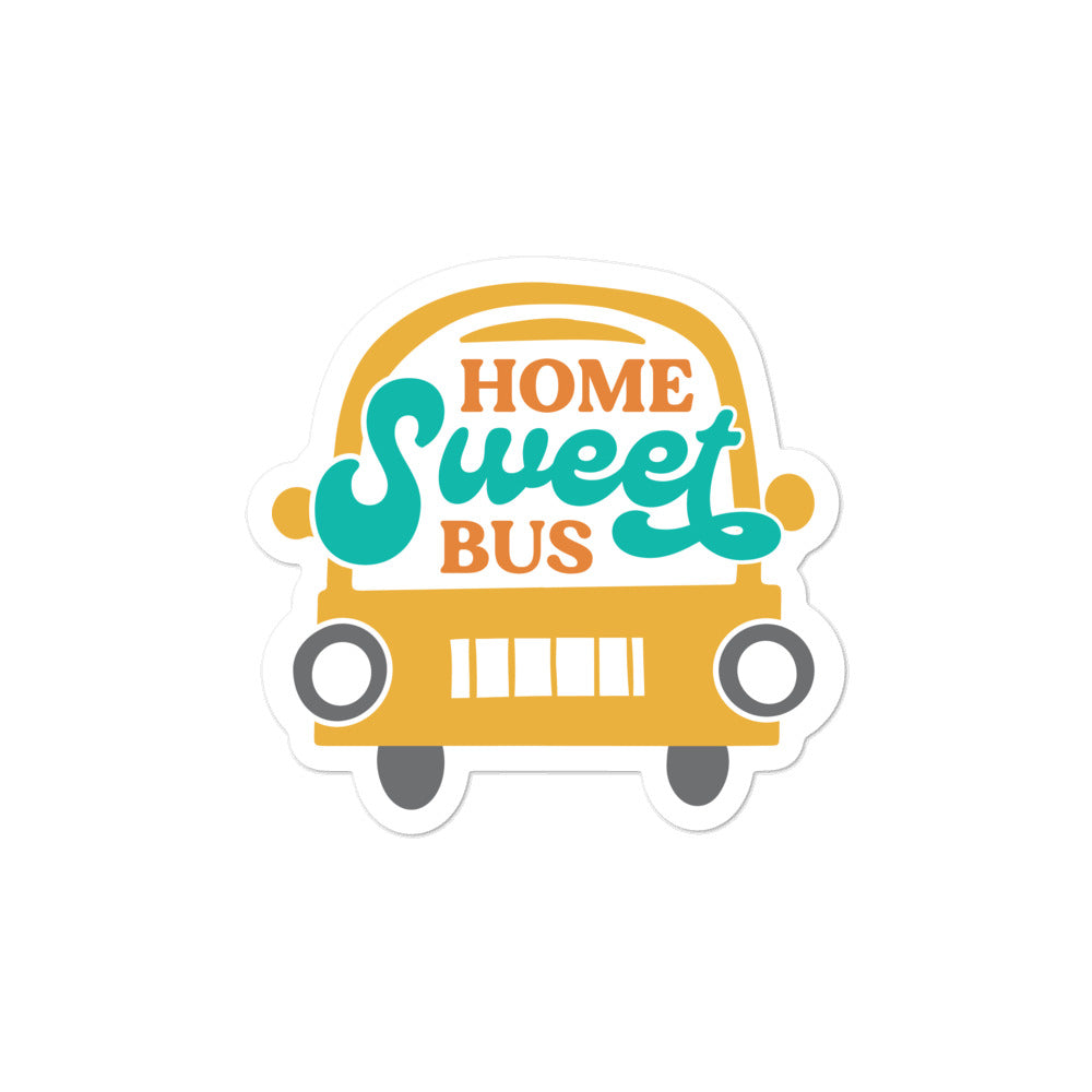 Home Sweet Bus Skoolie Sticker