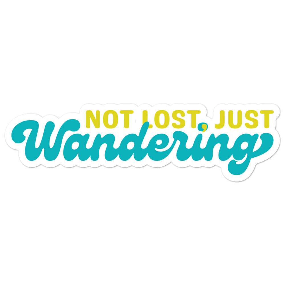 Not Lost Just Wandering Sticker