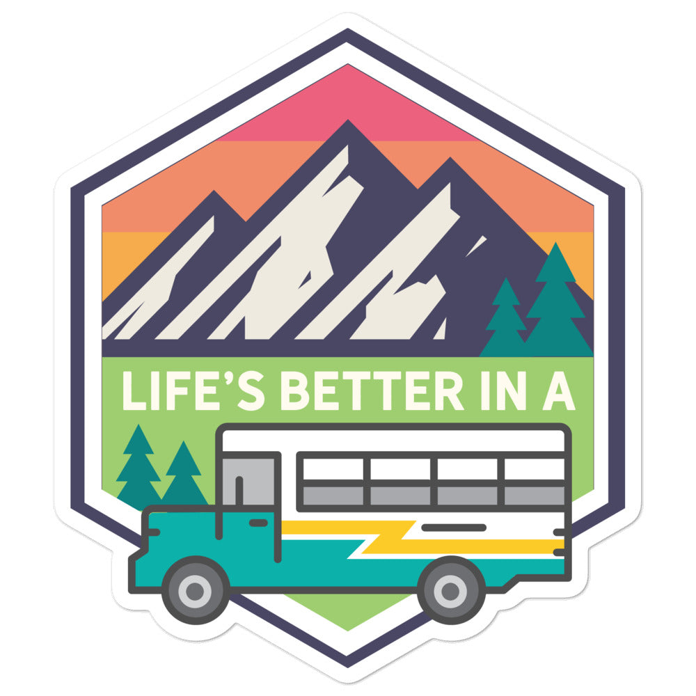 Life's Better in a Bus Sticker