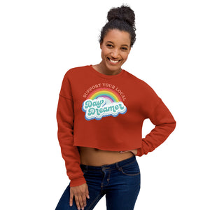 Support Your Local Day Dreamer Crop Sweatshirt