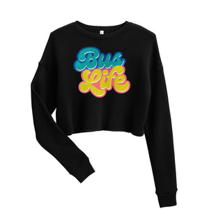 Bus Life Crop Sweatshirt