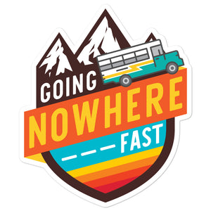 Going Nowhere Fast Skoolie Sticker