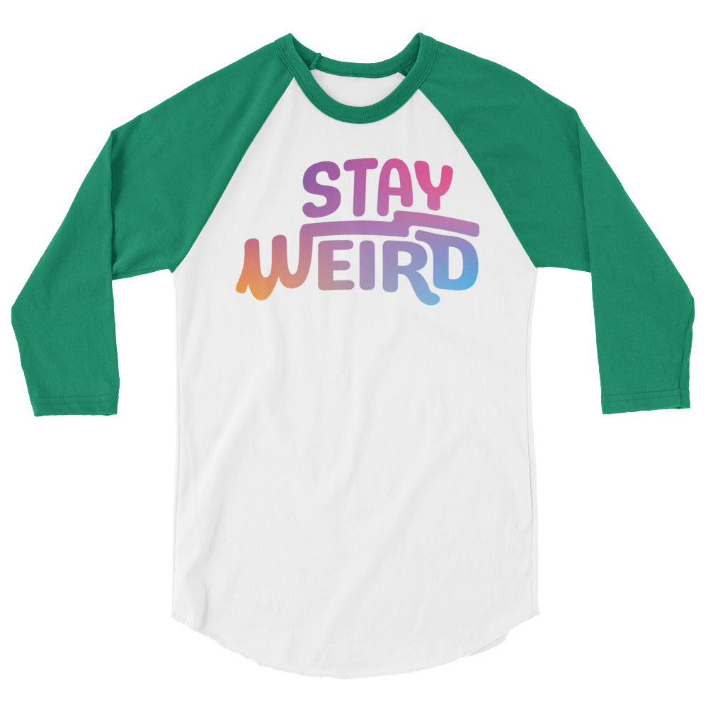 Stay Weird Raglan Tee