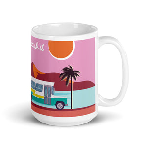 Load image into Gallery viewer, Home is where you park it // Coffee Mug