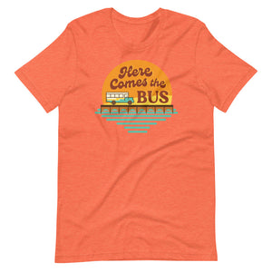 Here Comes the Bus Tee