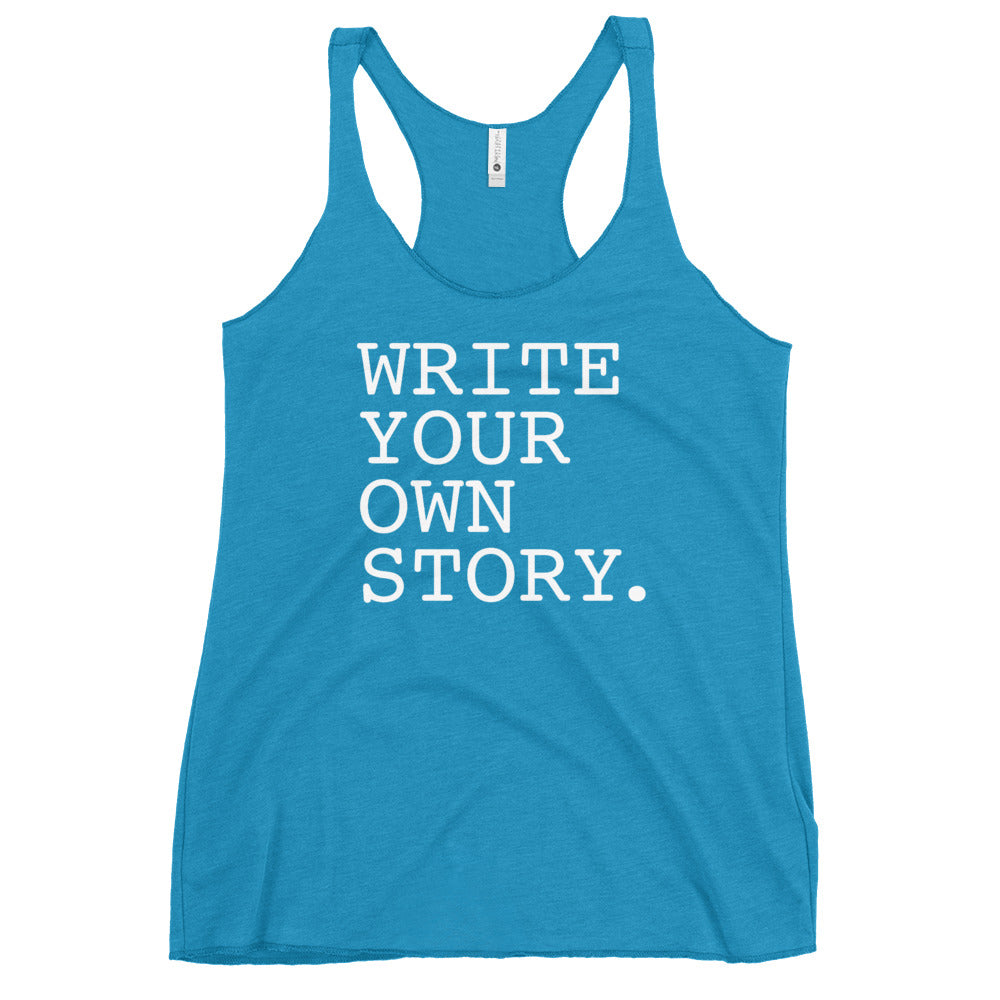 Write Your Own Story Racerback Tank