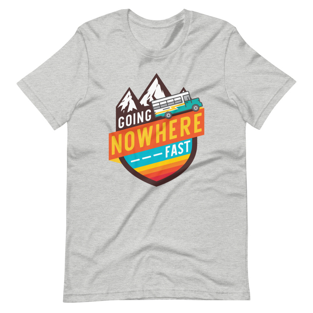 Going Nowhere Fast Tee