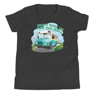 Home is Where You Park Your Skoolie Kids Tee