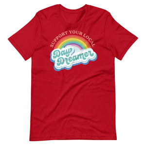 Support Your Local Day Dreamer Tee