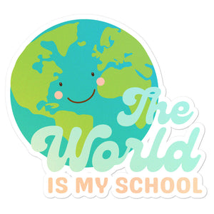 The World is my School Sticker