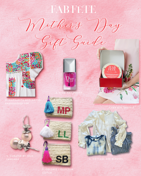 The Fab Fête - Soufflés Shipped - Mother's Day Gift Guide