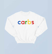 GIVE ME CARBS SWEATSHIRT