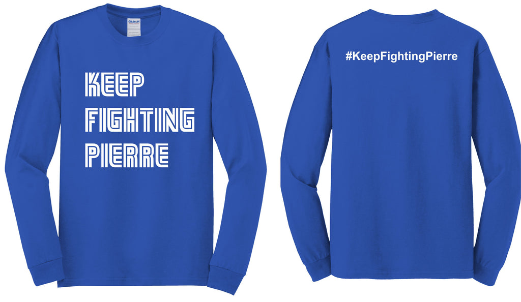 Keep Fighting Pierre Long Sleeve Tee
