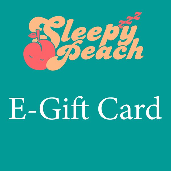 The Sleepy Peach E-Gift Card - Sleepy Peach