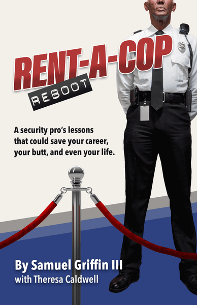 Rent-A-Cop Reboot by Sam Griffin and Theresa Caldwell