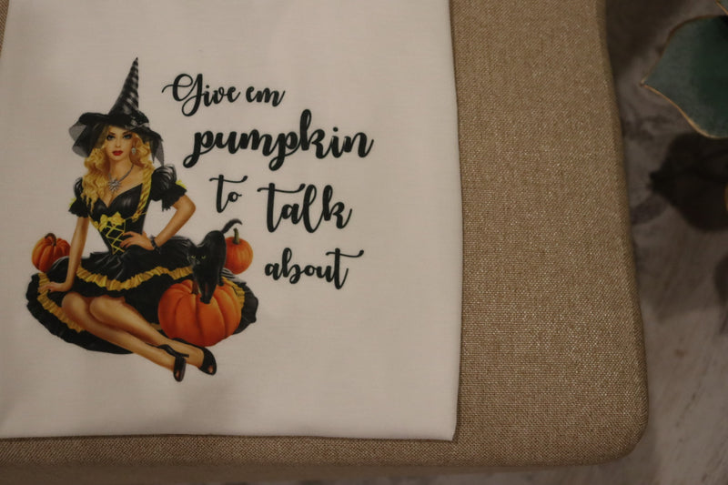 Give Em Pumpkin to Talk About Graphic Tee Top