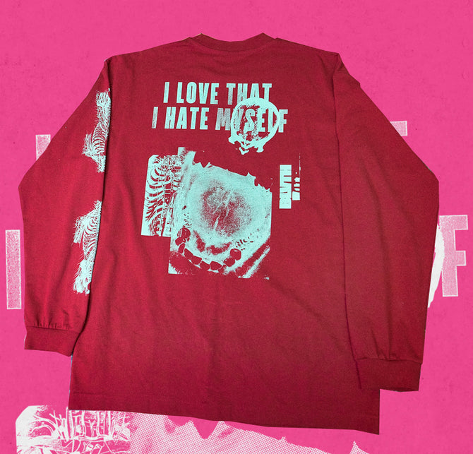I LOVE THAT I HATE MYSELF - LONGSLEEVE