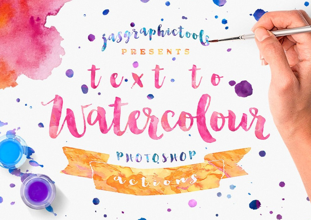 Text To Watercolour Photoshop Layer Styles Vector to Watercolor Photoshop Actions Watercolor Effect