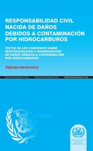 E476S - E-Book: Civil Liability for Oil Pollution Damage, 1996 - Spanish