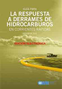 E582S - E-Book: Guideline to Oil Spill Response in fast currents, 2013 - Spanish