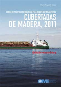 EA275S - E-Book: 2011 Timber Deck Cargoes Code, 2012 - Spanish