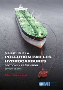 EA557F - E-Book: Manual on Oil Pollution (Section I), 2011 - French