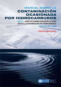 EA572S - E-Book: Manual on Oil Pollution (Section V), 2009 - Spanish