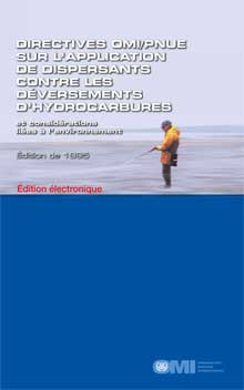 EA576F - E-Book: Oil Spill Dispersant Application Guidelines, 1995 - French
