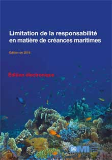 EB444F - E-Book: Limitation of Liability for Maritime Claims, 2016 - French