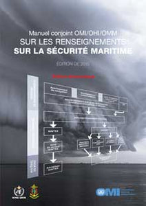 EB910F - E-Book: Manual on Maritime Safety Information (MSI), 2015 - French