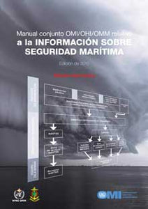 EB910S - E-Book: Manual on Maritime Safety Information (MSI), 2015 - Spanish