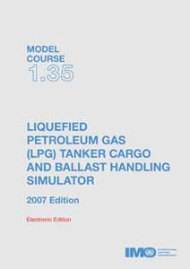 ET135E - E-Book: Model Course: LPG Tanker Cargo & Ballast Handling Simulator, 2007 - English