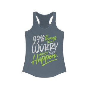 99% Things Worry Racerback Tank Top | gymgiantgear