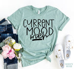 Load image into Gallery viewer, Current Mood Meh T-shirt | gymgiantgear