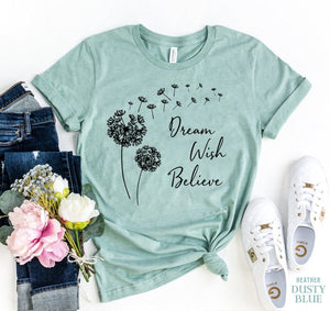 Dream Wish Believe T-shirt | gymgiantgear
