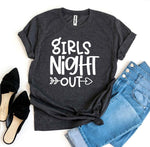Load image into Gallery viewer, Girls Night Out T-shirt | gymgiantgear