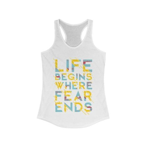 Life Begins Where Fear Ends Racerback Tank Top | gymgiantgear