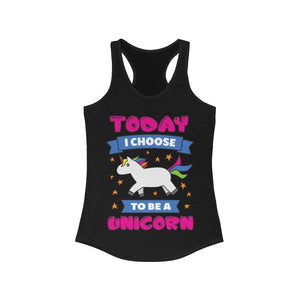 Today I Choose to be a Unicorn Racerback Tank Top | gymgiantgear