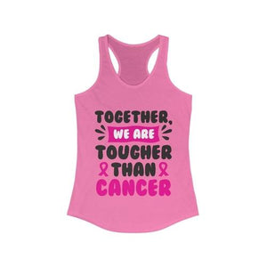 Together We are Tougher Than Cancer Racerback Tank Top | gymgiantgear