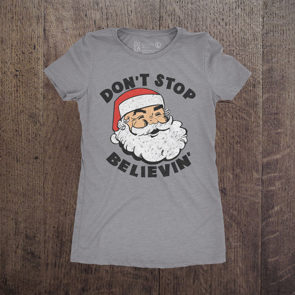Dont Stop Believin - Womens
