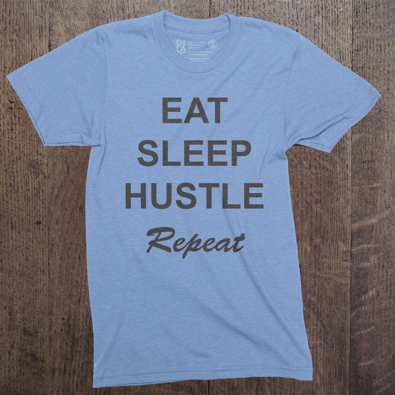 Eat Sleep Hustle Repeat