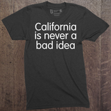 California is Never a Bad Idea - Kids