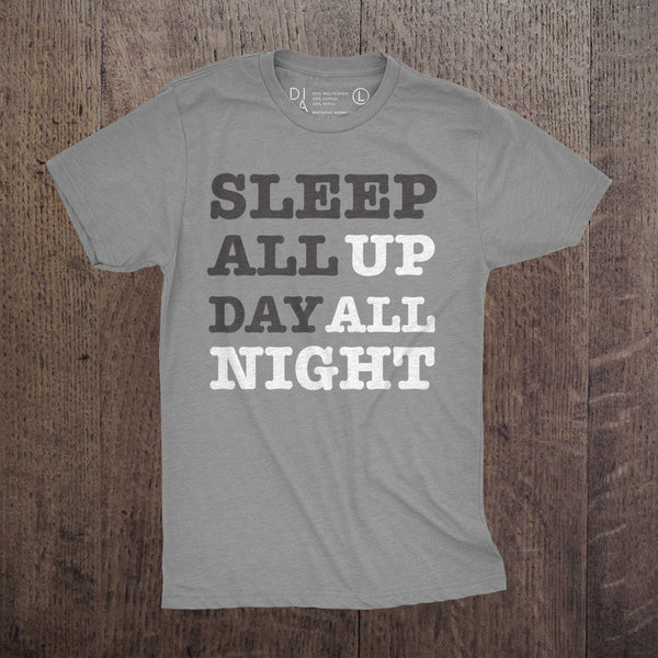 Sleep All Day up all night