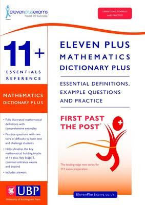 11+ Essentials Reference Mathematics Dictionary Plus : Suitable for CEM, GL/NFER & ISEB