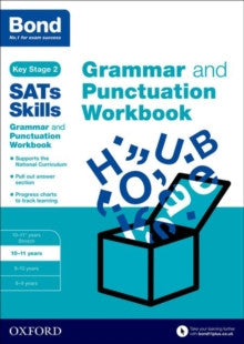 Bond SATs Skills: Grammar and Punctuation Workbook