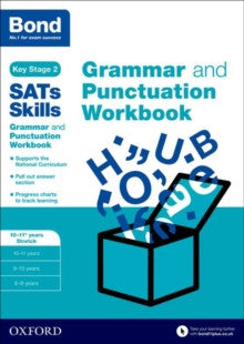 Bond SATs Skills: Grammar and Punctuation Workbook : 10-11+ Years STRETCH
