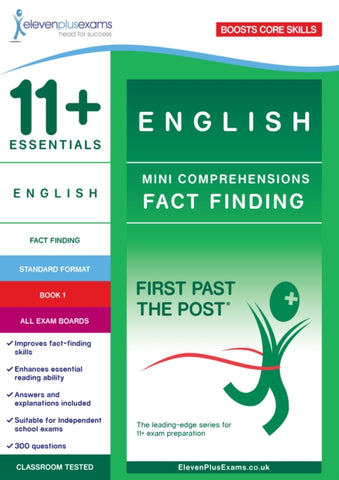 11+ Essentials English : Mini-Comprehensions Fact-Finding