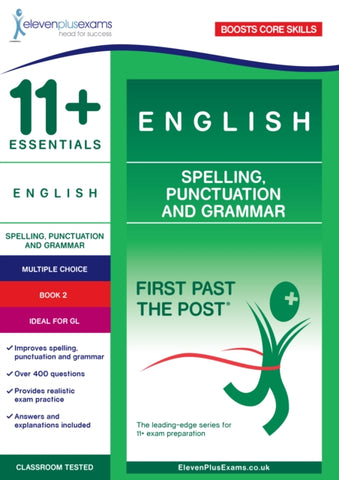 11+ Essentials English: Spelling, Punctuation and Grammar