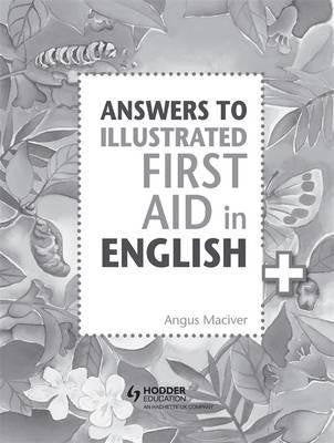 Answers to Illustrated First Aid in English